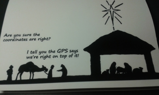 A christmas scene shows the wise men making their way to the stable complaining about how accurate the coordinates are.